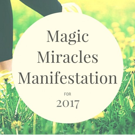 Magic Miracles Manifestation